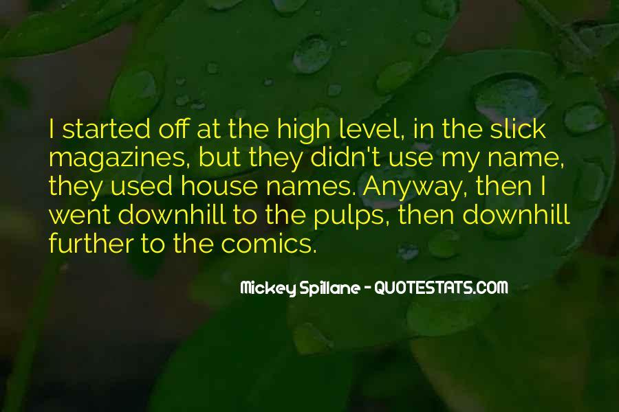 Mickey Spillane Quotes #1217291