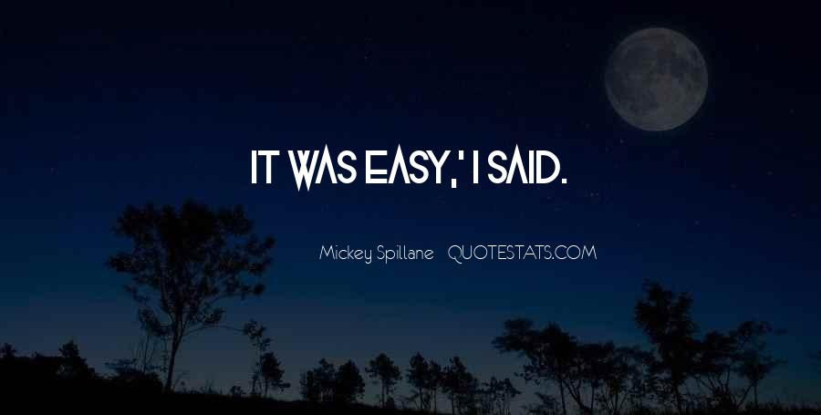 Mickey Spillane Quotes #1470540