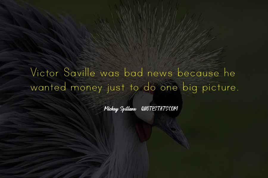 Mickey Spillane Quotes #1512135
