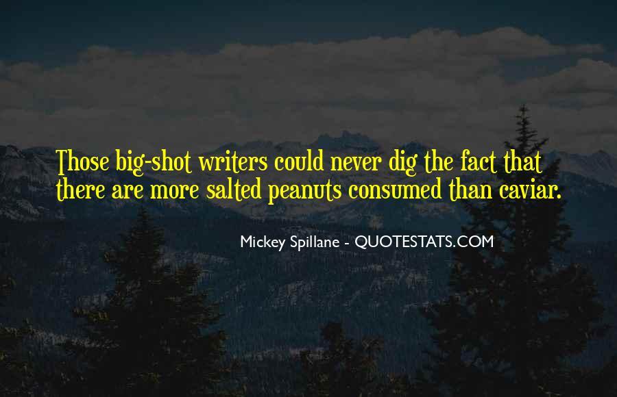 Mickey Spillane Quotes #1670597