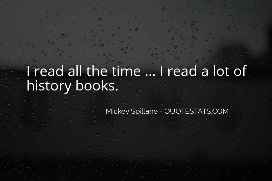 Mickey Spillane Quotes #1818764