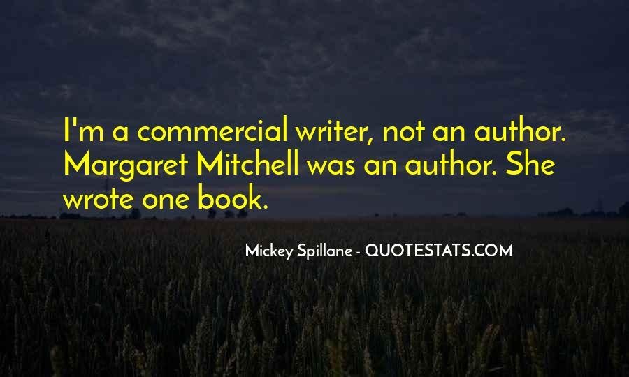 Mickey Spillane Quotes #1857679