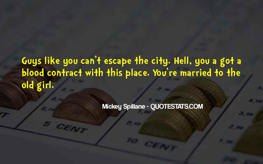 Mickey Spillane Quotes #217477