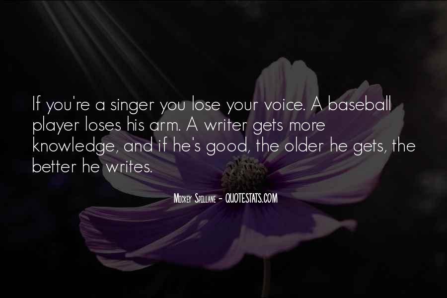 Mickey Spillane Quotes #221922