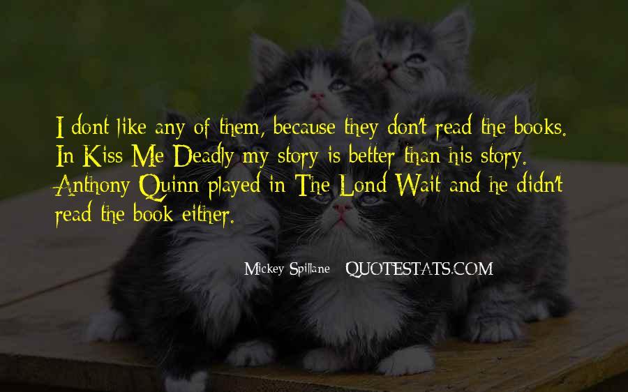 Mickey Spillane Quotes #234345