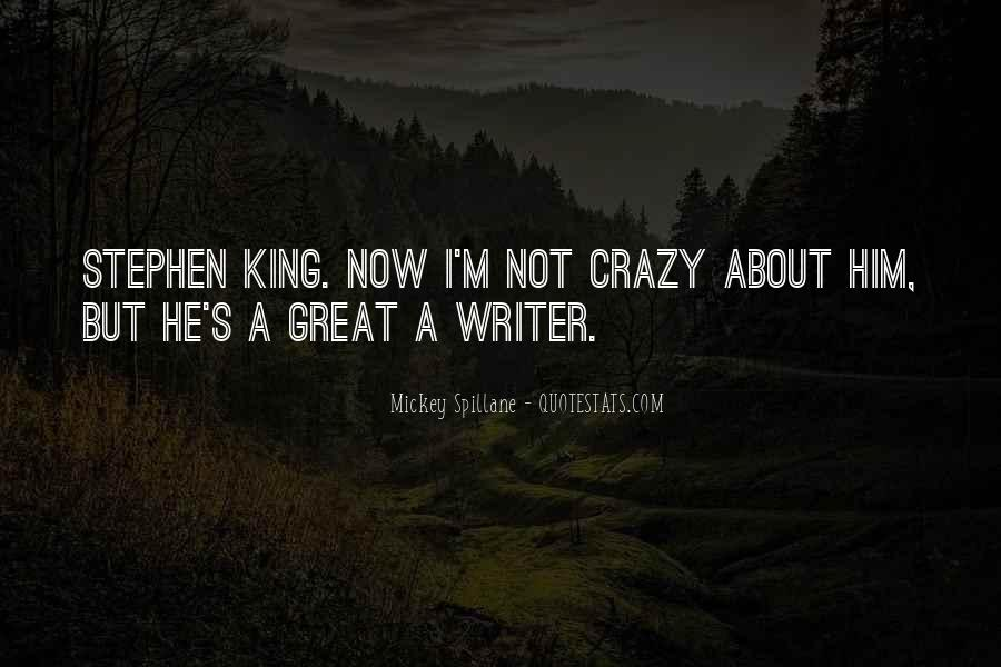 Mickey Spillane Quotes #417160