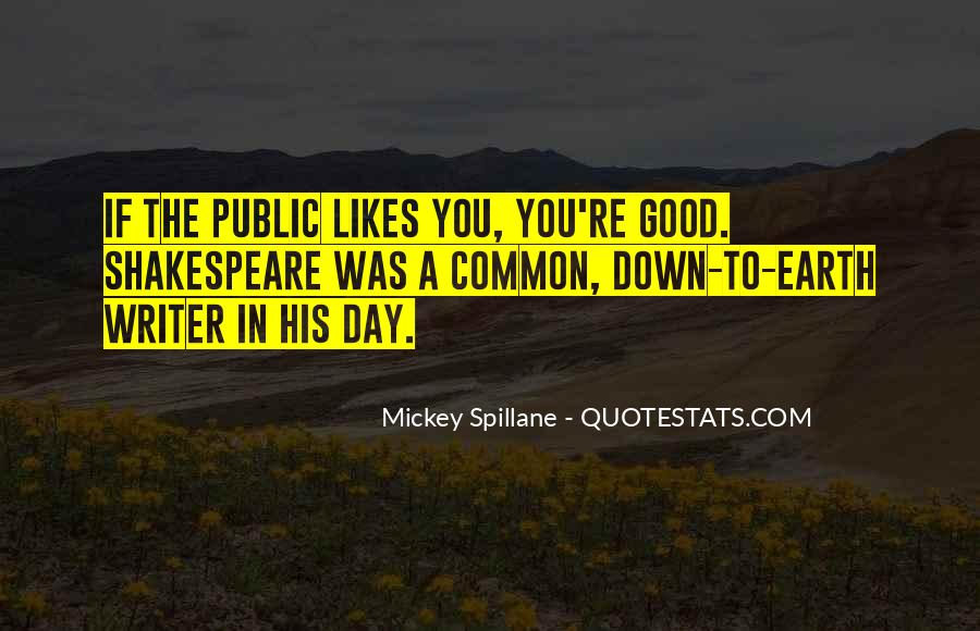 Mickey Spillane Quotes #432203