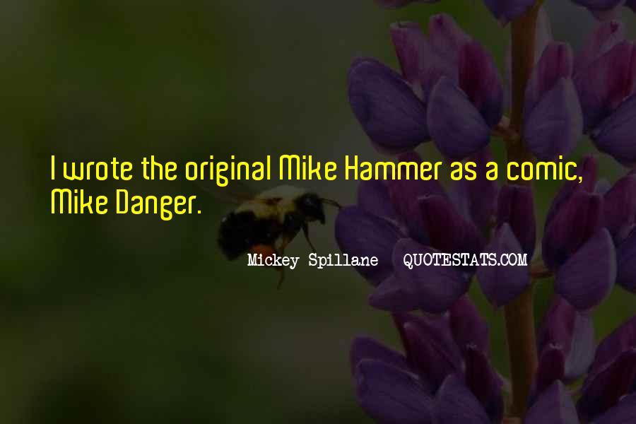 Mickey Spillane Quotes #878651