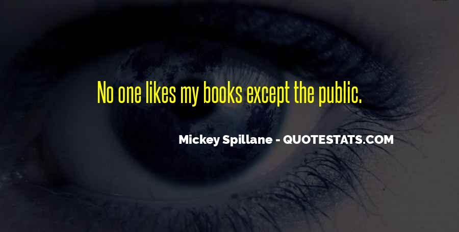 Mickey Spillane Quotes #888793