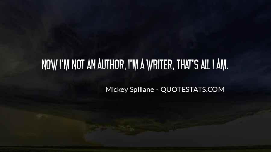 Mickey Spillane Quotes #960112