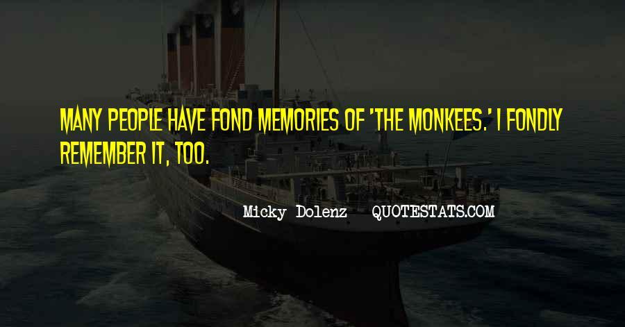 Micky Dolenz Quotes #447371
