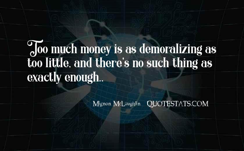 Mignon McLaughlin Quotes #1144183