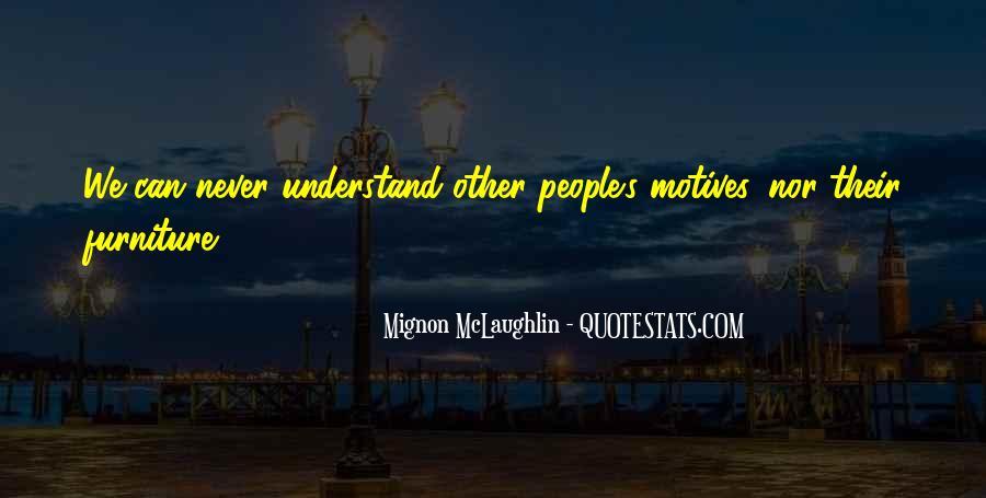 Mignon McLaughlin Quotes #1340076