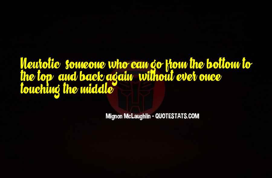 Mignon McLaughlin Quotes #1351240