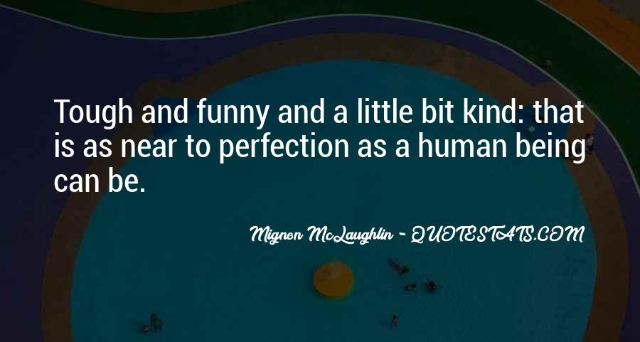 Mignon McLaughlin Quotes #1485469