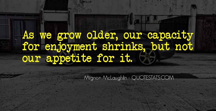 Mignon McLaughlin Quotes #1518734
