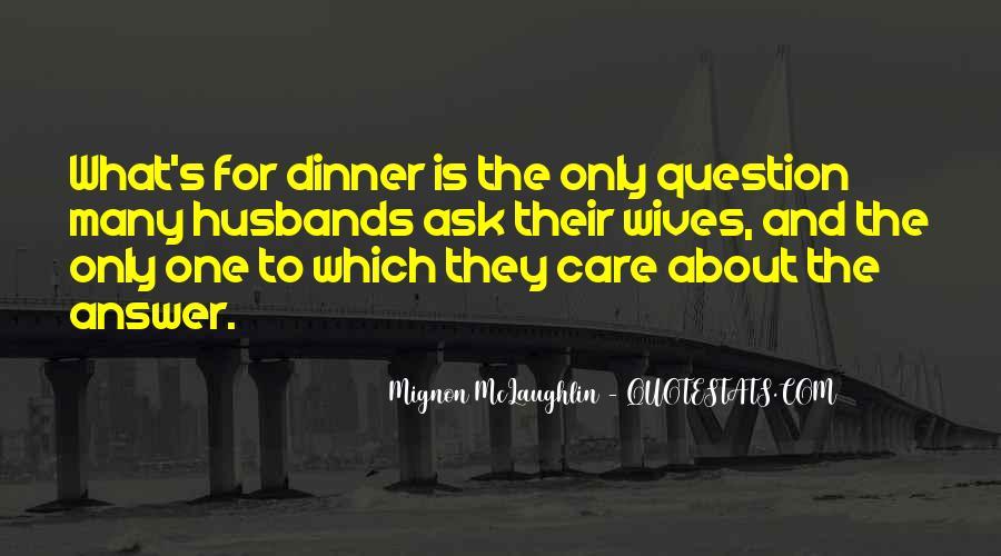 Mignon McLaughlin Quotes #1585100