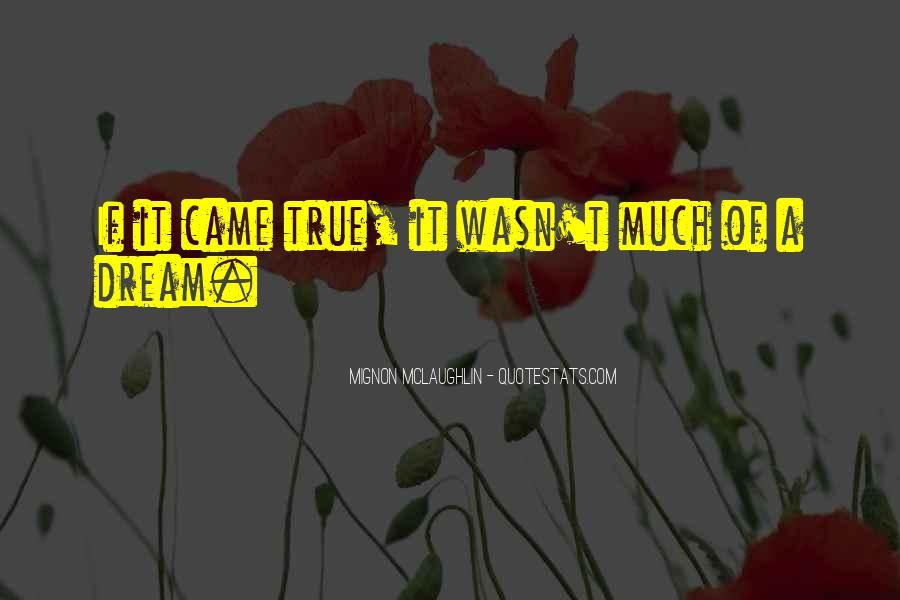 Mignon McLaughlin Quotes #1588958