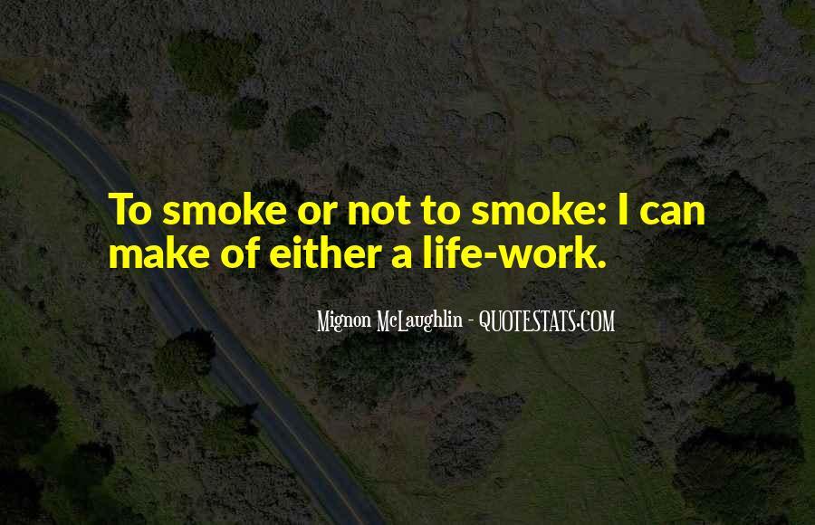 Mignon McLaughlin Quotes #1693780