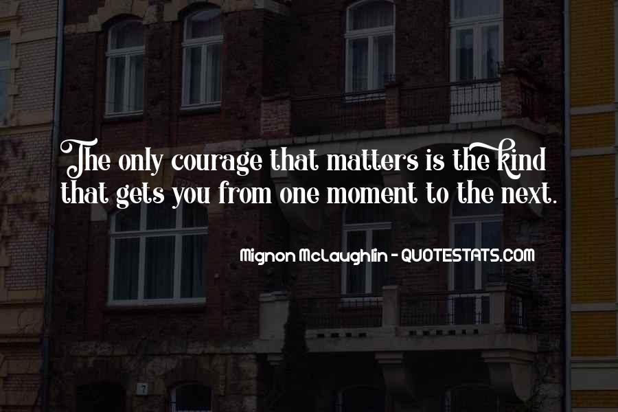 Mignon McLaughlin Quotes #1807311