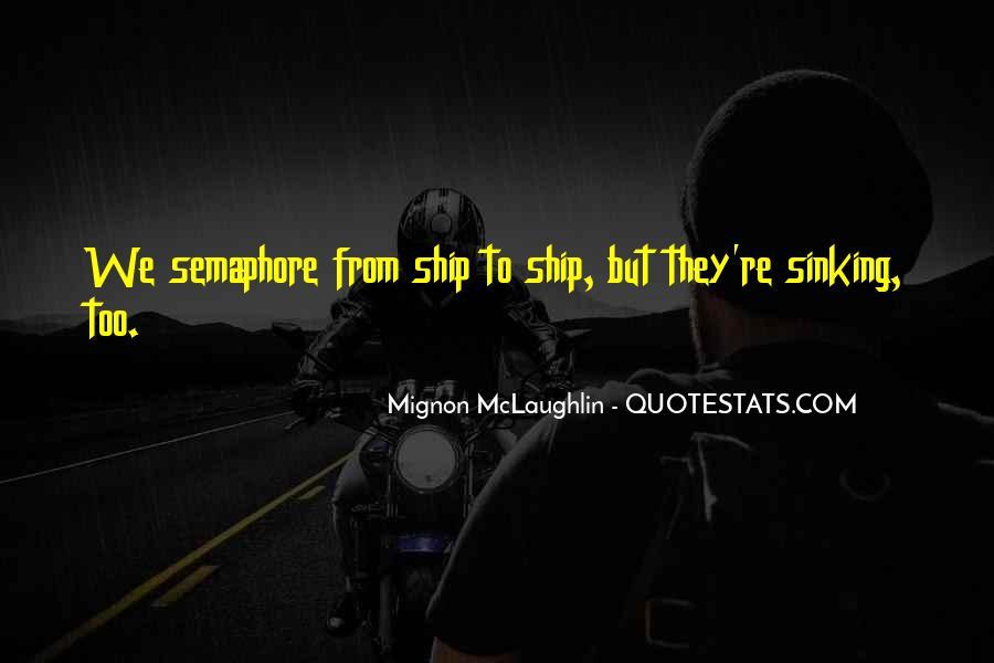 Mignon McLaughlin Quotes #1849034
