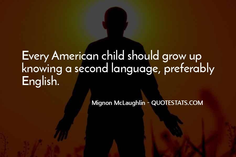 Mignon McLaughlin Quotes #313547