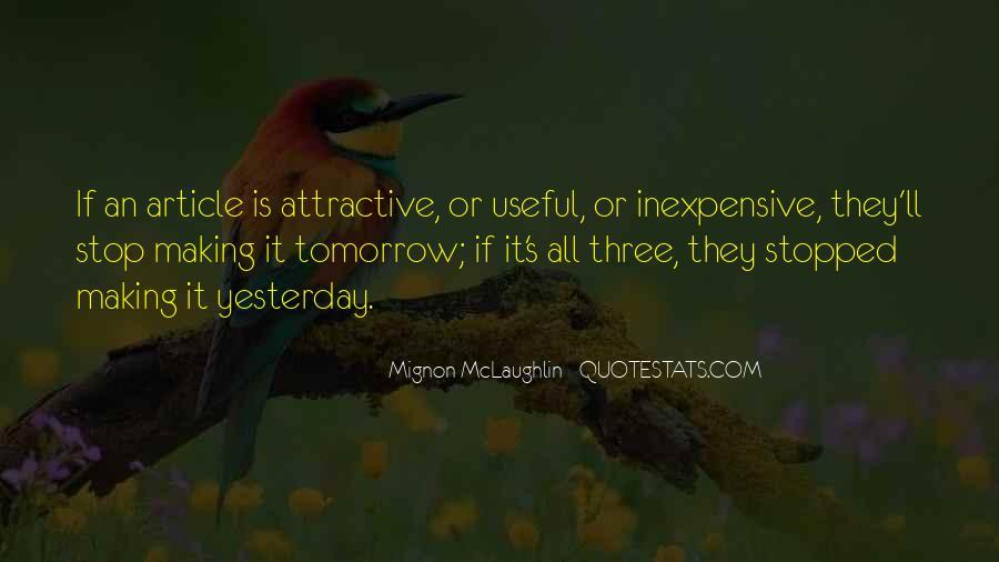Mignon McLaughlin Quotes #350816