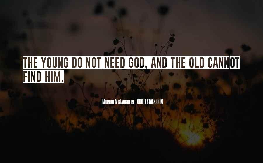 Mignon McLaughlin Quotes #365123