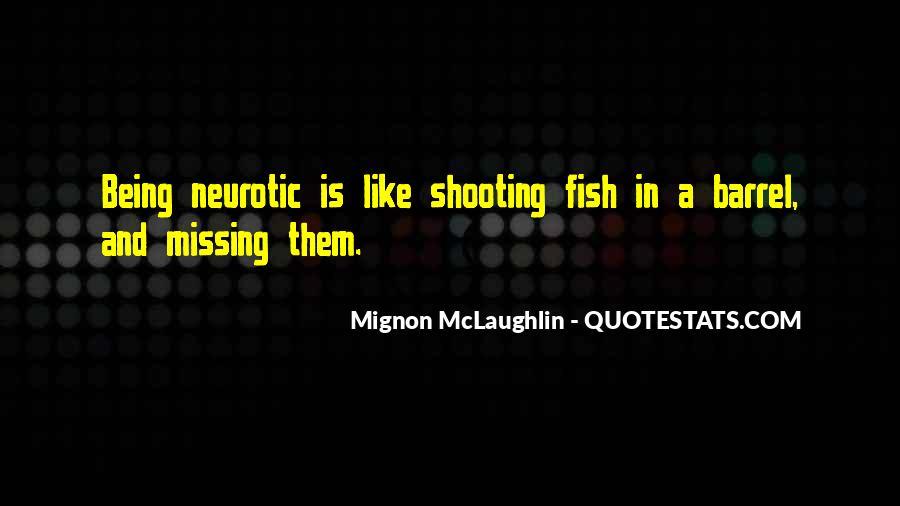 Mignon McLaughlin Quotes #406880