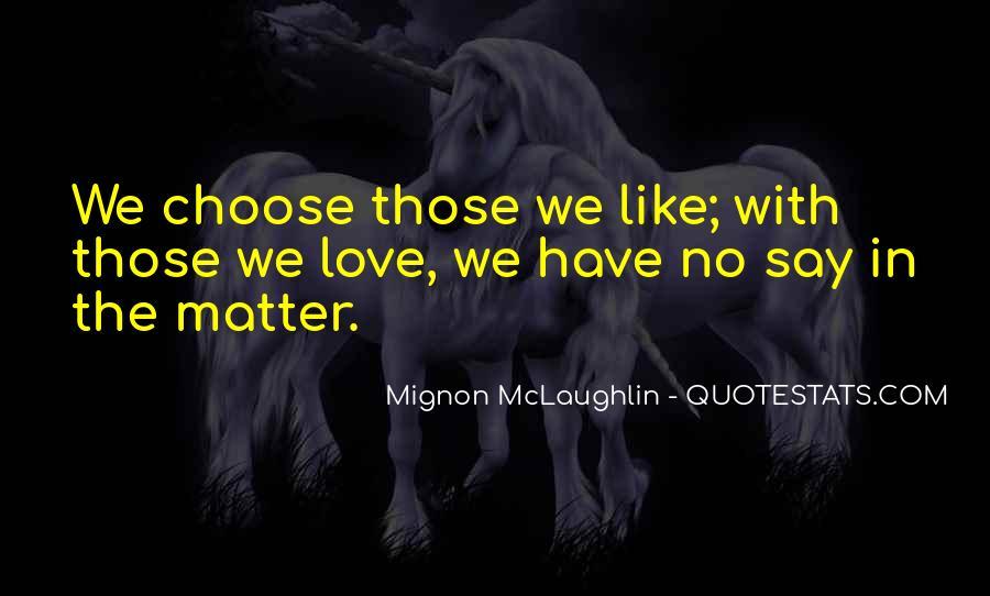 Mignon McLaughlin Quotes #433630