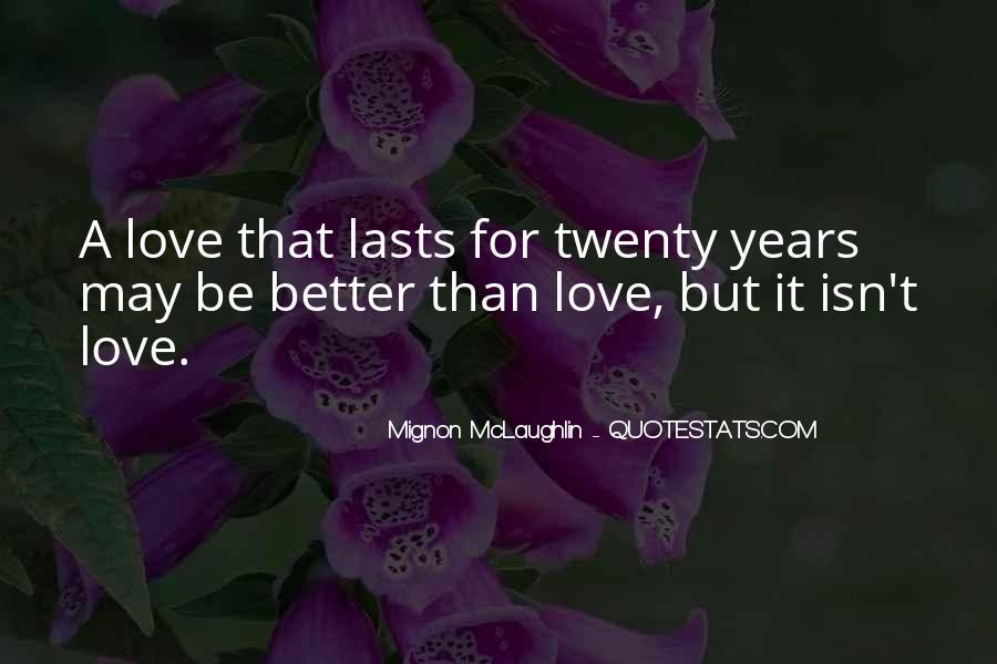 Mignon McLaughlin Quotes #477937