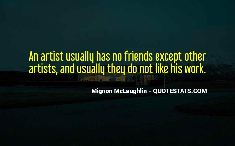 Mignon McLaughlin Quotes #495224