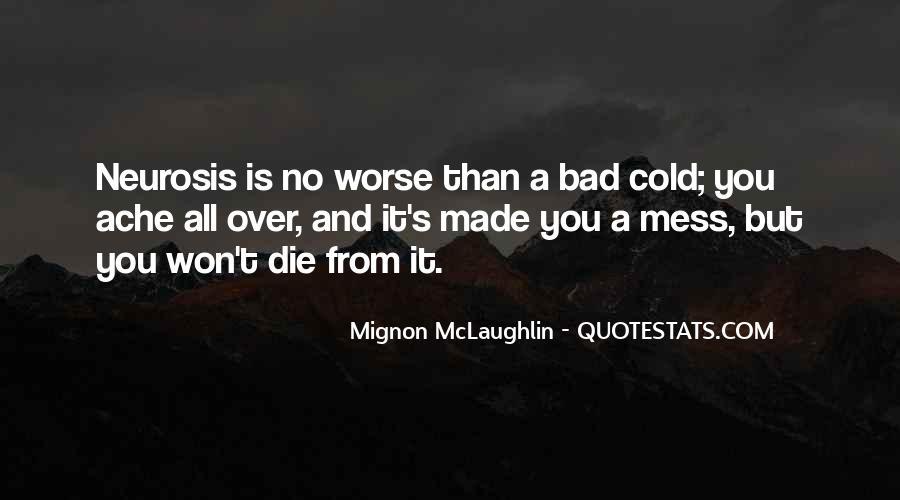 Mignon McLaughlin Quotes #516289