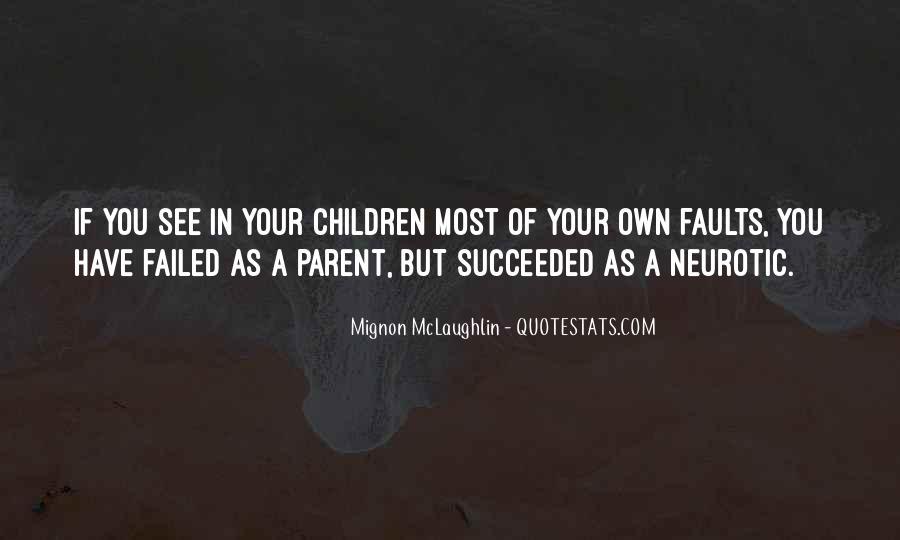 Mignon McLaughlin Quotes #549429
