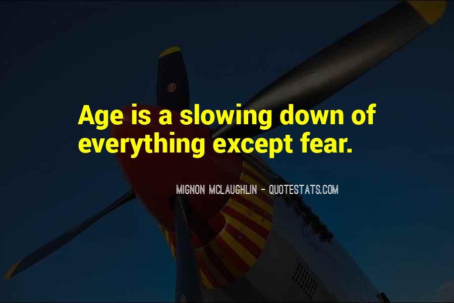 Mignon McLaughlin Quotes #560830