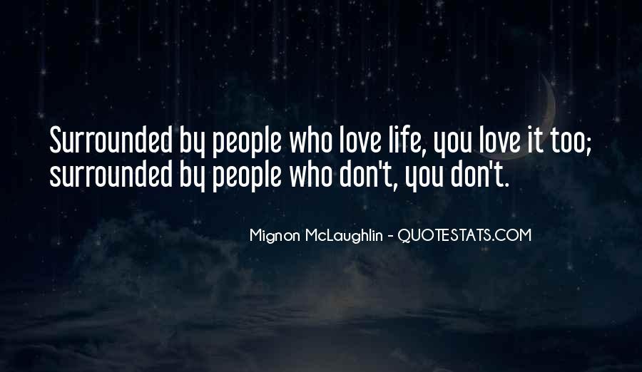 Mignon McLaughlin Quotes #567185