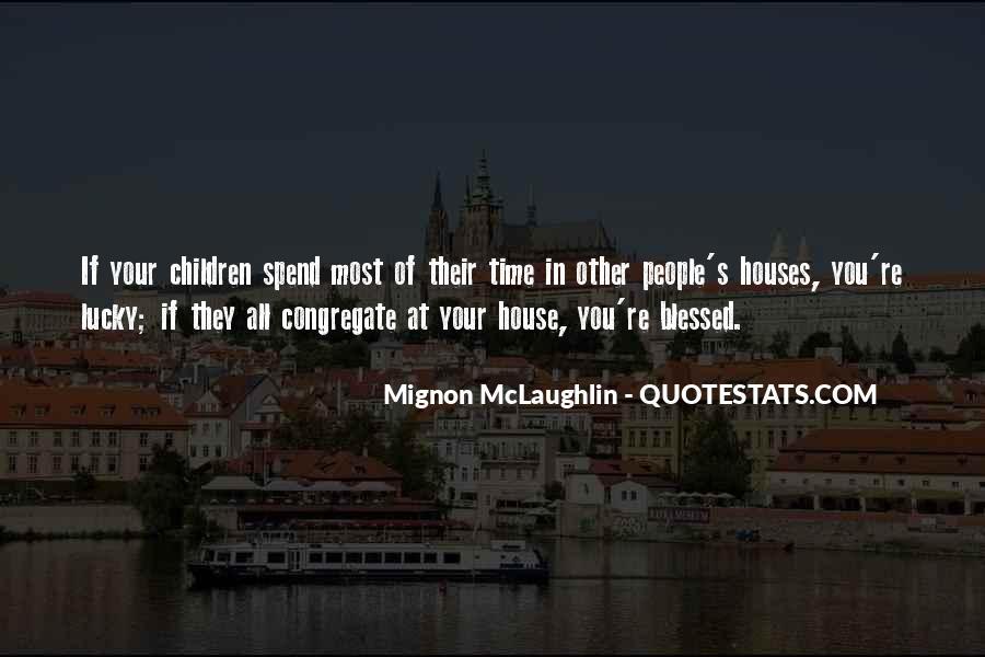 Mignon McLaughlin Quotes #584315