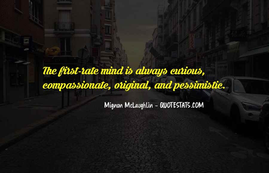 Mignon McLaughlin Quotes #590330