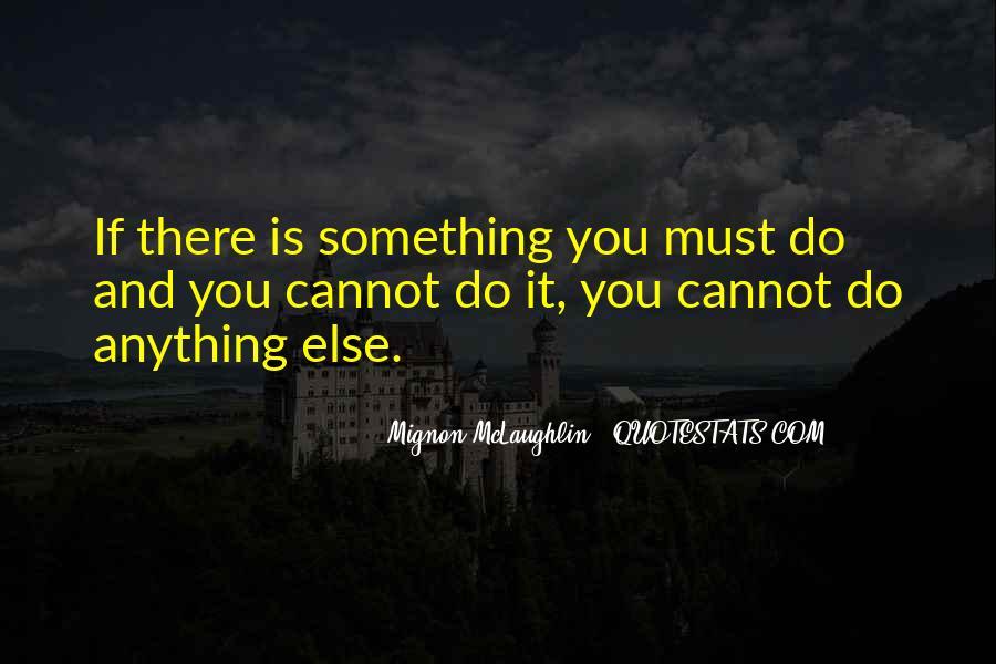 Mignon McLaughlin Quotes #645326