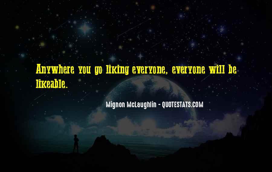 Mignon McLaughlin Quotes #756848