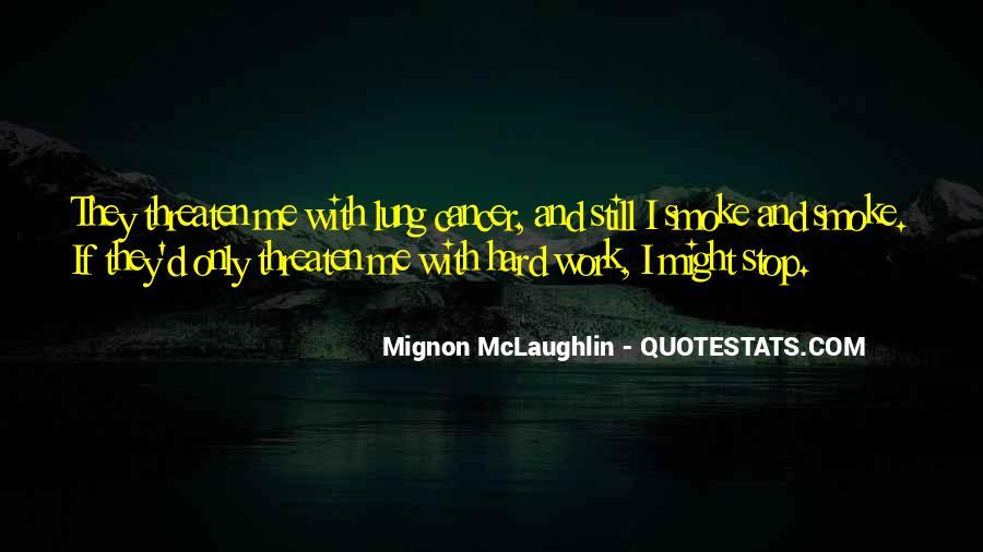 Mignon McLaughlin Quotes #855606