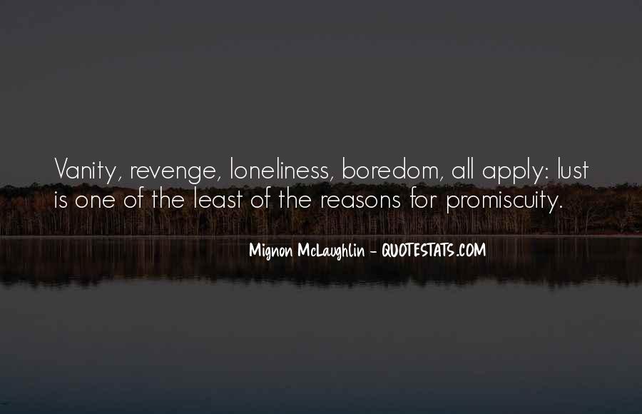 Mignon McLaughlin Quotes #976959