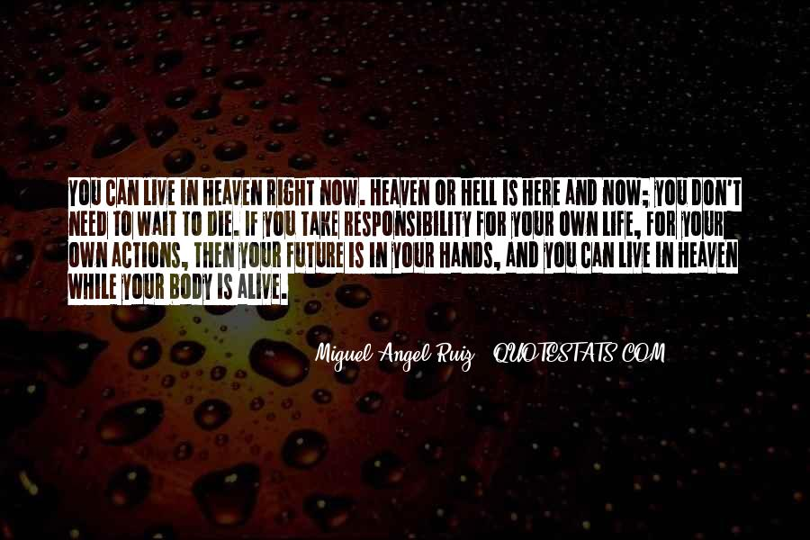 Miguel Angel Ruiz Quotes #1030072