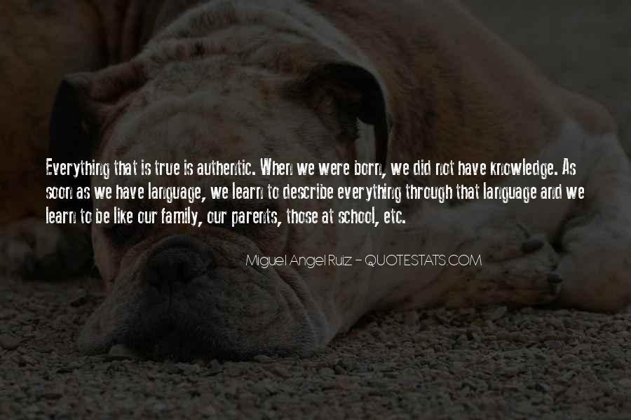 Miguel Angel Ruiz Quotes #1042890