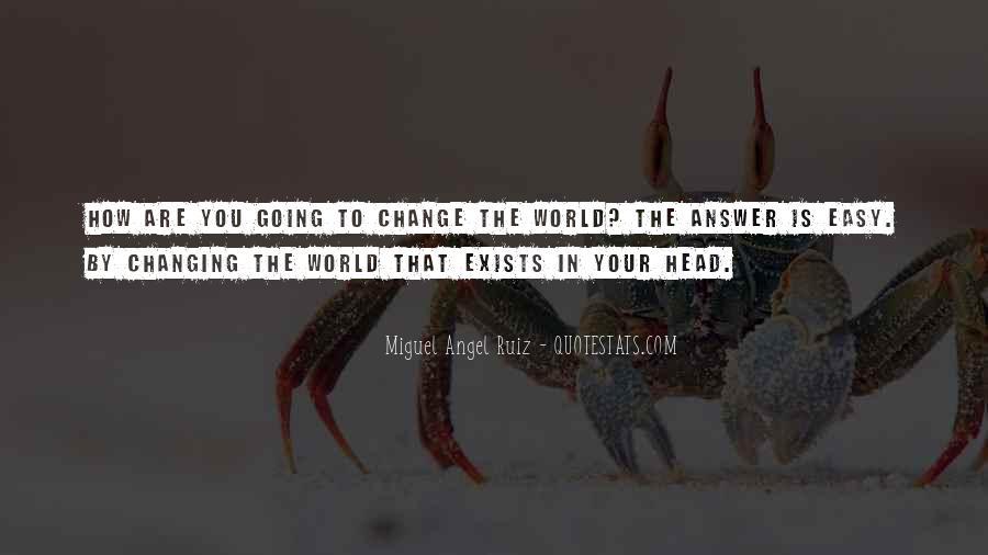 Miguel Angel Ruiz Quotes #1163156