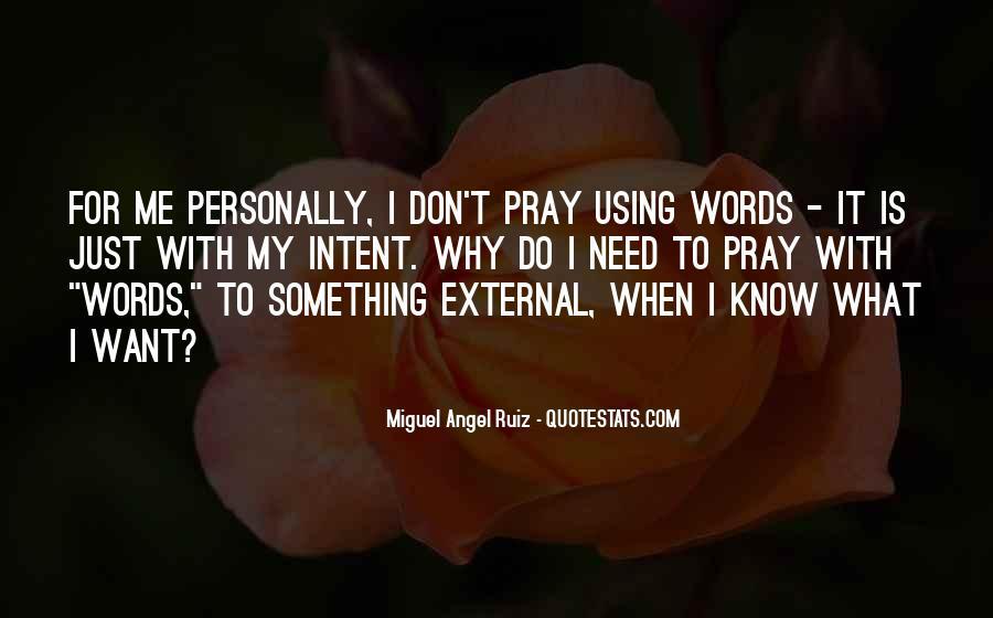 Miguel Angel Ruiz Quotes #1275402
