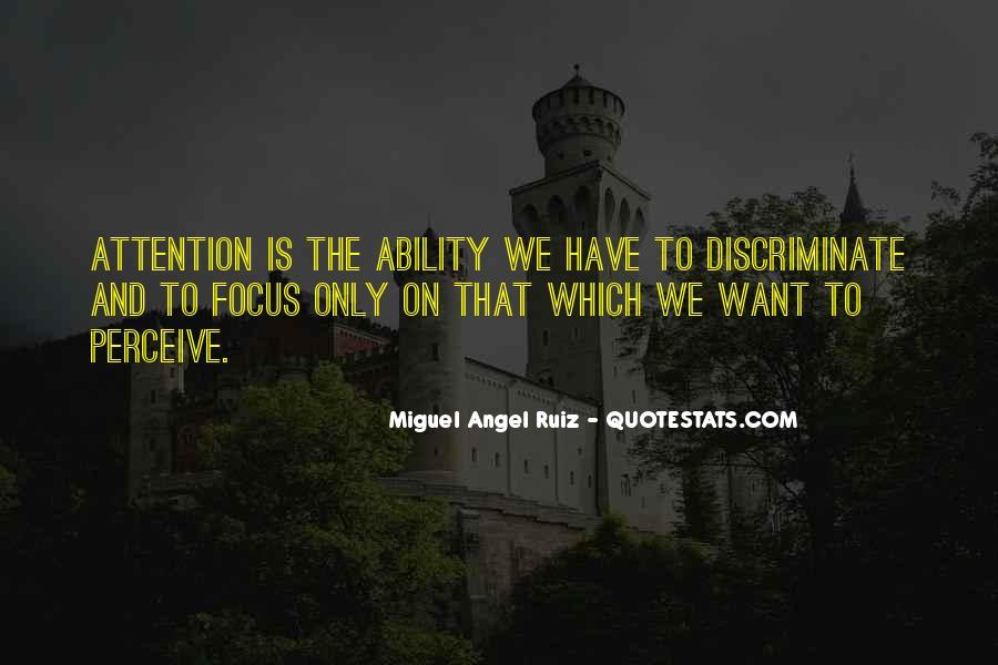 Miguel Angel Ruiz Quotes #1285561