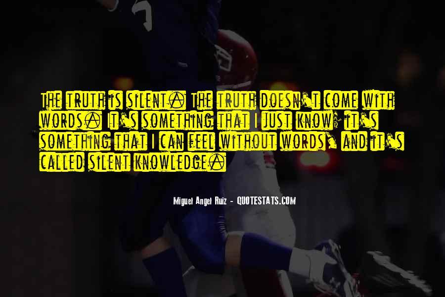 Miguel Angel Ruiz Quotes #1289323