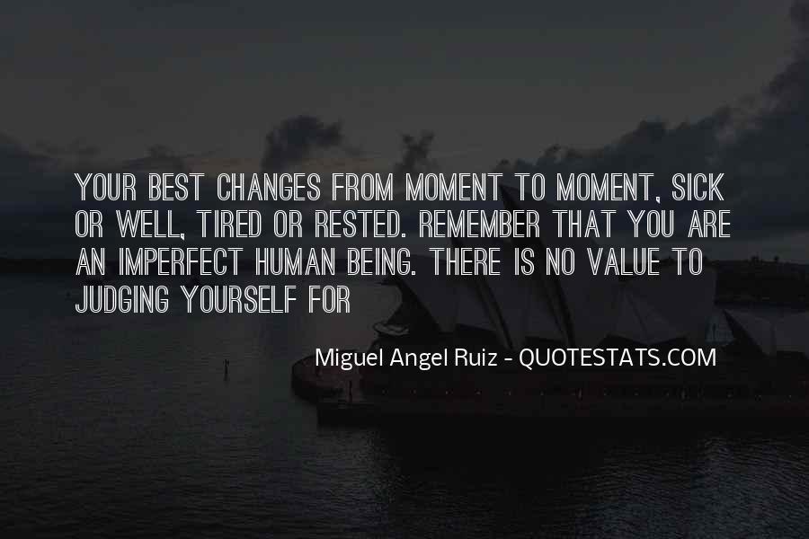 Miguel Angel Ruiz Quotes #1348332