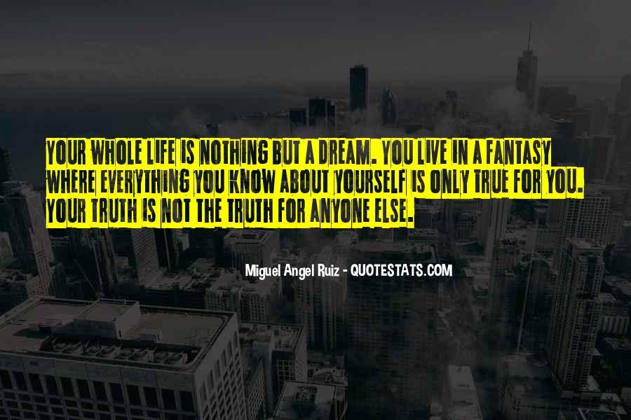 Miguel Angel Ruiz Quotes #1427305